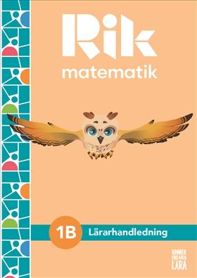 Rik matematik 1 B Lärarhandledning, bok + digitala resurser