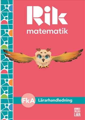 Rik matematik Fk A Lärarhandledning, bok + digitala resurser