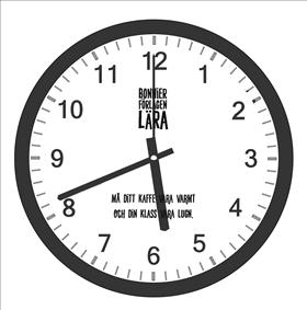 Klocka (väggklocka) - Må ditt kaffe vara varmt och din klass vara lugn