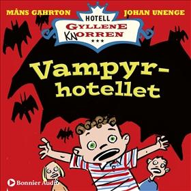 Hotell Gyllene Knorren. Vampyrhotellet