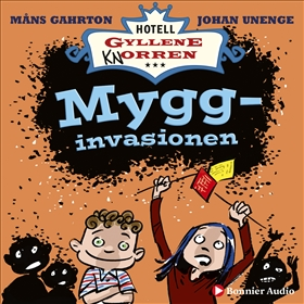 Hotell Gyllene Knorren. Mygginvasionen