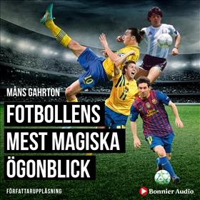 Fotbollens mest magiska ögonblick med klassiska radioreferat