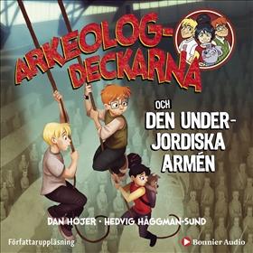 Arkeologdeckarna och den underjordiska armén