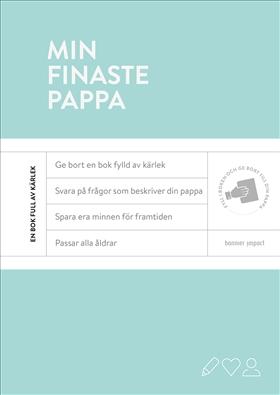 Min finaste pappa: en fyll-i-bok