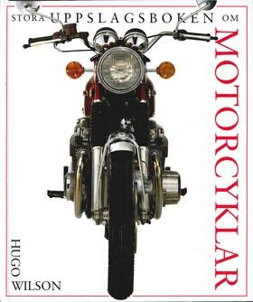 Stora uppslagsboken om motorcyklar