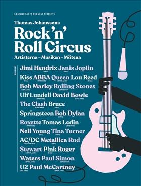 Rock 'n' roll circus : artisterna - musiken - mötena