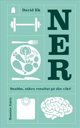Ner - Snabba, säkra resultat på din vikt!