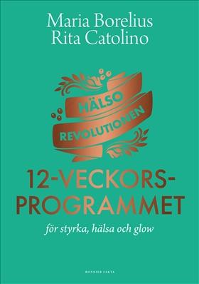 Hälsorevolutionen: 12-veckorsprogrammet