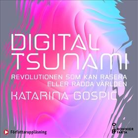 Digital tsunami