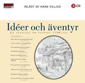 Idéer och äventyr - En antologi om svenskt 1700-tal