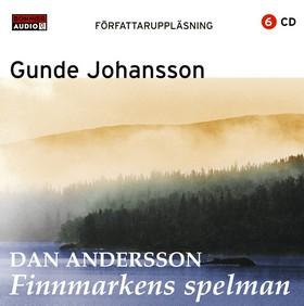 Dan Andersson - Finnmarkens spelman