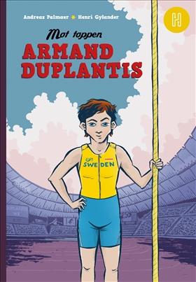 Mot toppen – Armand Duplantis