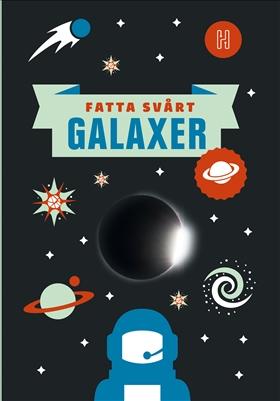 Fatta svårt – Galaxer