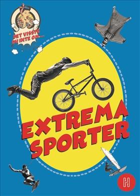 Det visste du inte om extrema sporter
