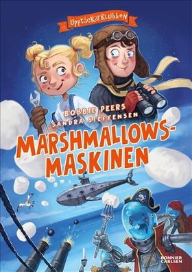 Upptäckarklubben och marshmallowsmaskinen