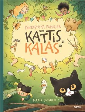 Fantastiska familjer och Kattis kalas