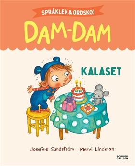 Språklek och ordskoj med Dam-Dam. Kalaset