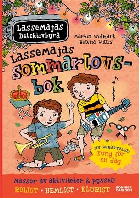LasseMajas sommarlovsbok: Kung för en dag