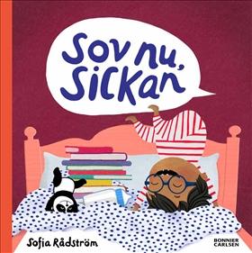 Sov nu, Sickan