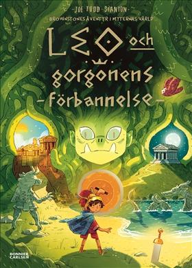 Brownstones äventyr i myternas värld: Leo och gorgonens förbannelse