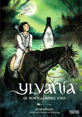 Ylvania 4: De bortglömdas stad