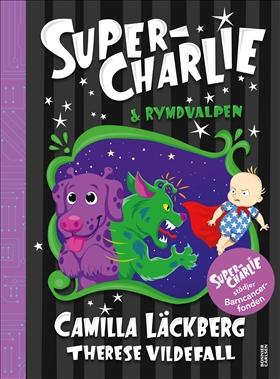 Super-Charlie och rymdvalpen