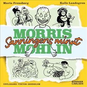 Morris Mohlin 4: Sanningens minut