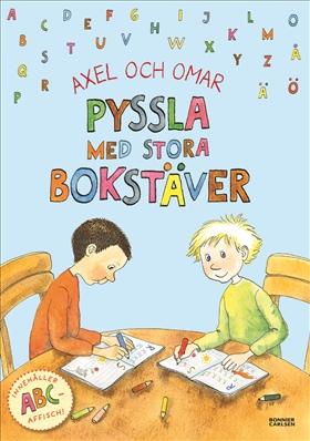 Axel och Omar. Pyssla med stora bokstäver