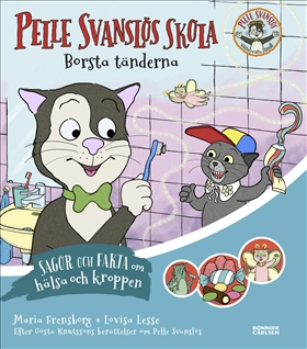 Pelle Svanslös skola : Borsta tänderna