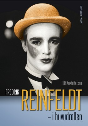 Fredrik Reinfeldt - i huvudrollen