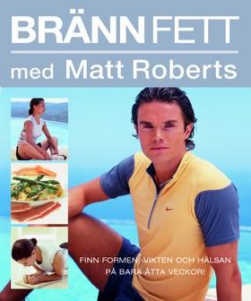 Bränn fett med Matt Roberts