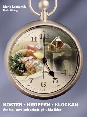Kosten – kroppen – klockan