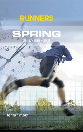 Spring snabbare