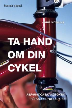Ta hand om din cykel