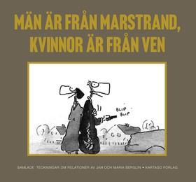 Män är från Marstrand, kvinnor är från Ven Samlade teckningar om relationer