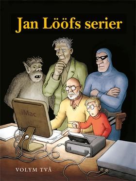 Jan Lööfs serier volym två