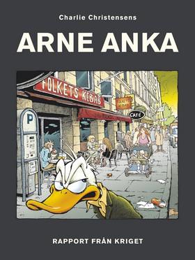 Arne Anka. Rapport från kriget