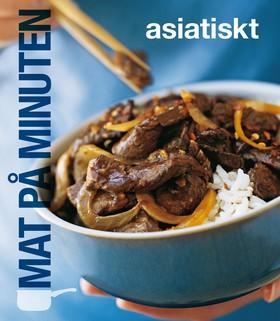 Mat på minuten: Asiatiskt