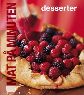 Mat på minuten: Desserter