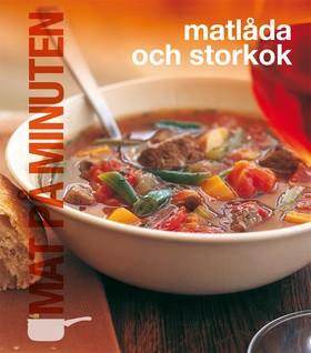 Mat på minuten: Matlåda och storkok