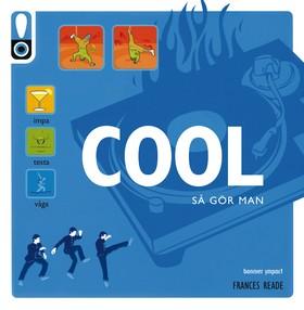 Visa mig hur: Cool