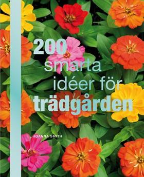 200 smarta idéer för trädgården