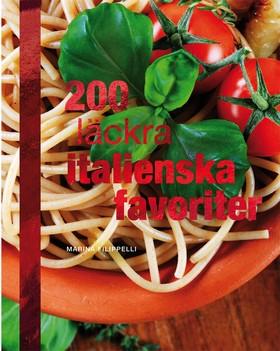 200 läckra italienska favoriter