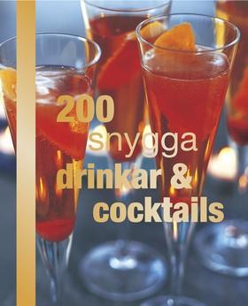 200 snygga drinkar & cocktails