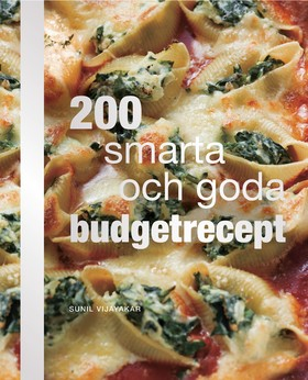 200 smarta och goda budgetrecept
