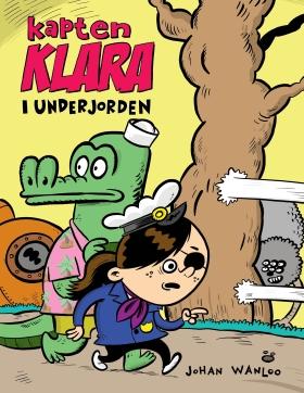 Kapten Klara i underjorden