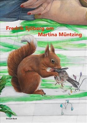 Fredrik Sjöberg om Martina Müntzing