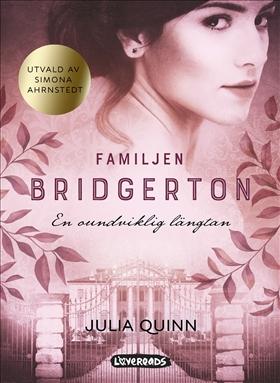 Familjen Bridgerton: En oundviklig längtan