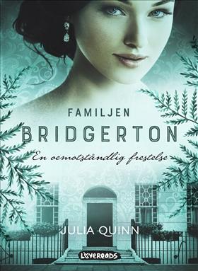 Familjen Bridgerton: En oemotståndlig frestelse