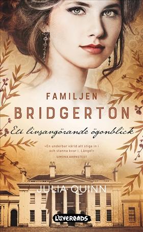 Familjen Bridgerton. Ett livsavgörande ögonblick